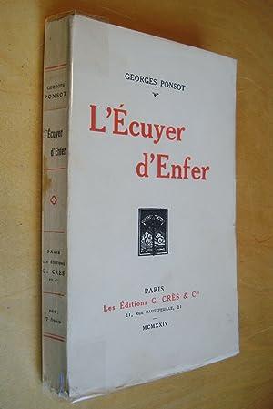L'écuyer d'enfer: Georges Ponsot