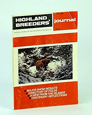 Highland Breeders' Journal - Official Journal of the Highland Cattle Society, July 1985, No. 28