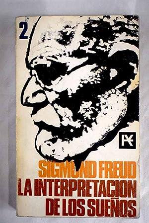 La interpretación de los sueños, 2: Freud