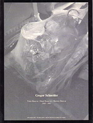 totes Haus ur / dead house ur: Schneider, Gregor: