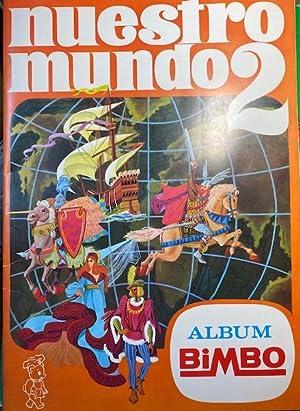 NUESTRO MUNDO 2. Album Bimbo.: Album Cromos