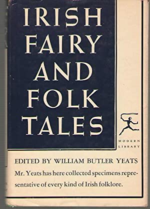 Irish Fairy And Folk Tales: Yeats, William Butler