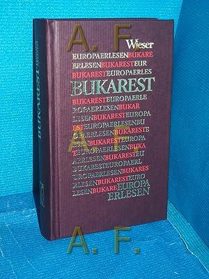 Bukarest (Europa erlesen) hrsg. von Axel Barner: Barner, Axel (Herausgeber):