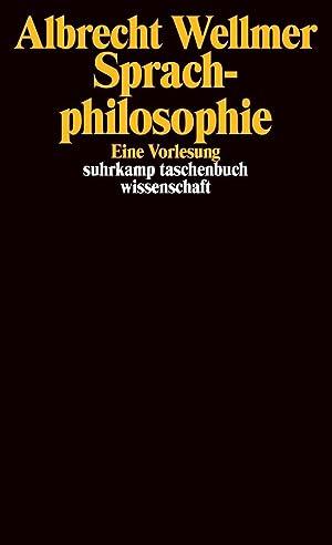 Sprachphilosophie | Eine Vorlesung: Wellmer, Albrecht