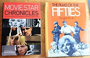 The Films of the Fifties: Sunset Boulevard to On the Beach; Movie star chronicles : a visual hist...