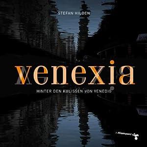 Bild des Verkäufers für Venexia : Hinter den Kulissen von Venedig zum Verkauf von AHA-BUCH GmbH