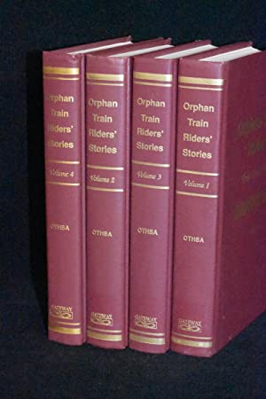 Orphan Train Riders; Their Own Stories (4 Volume Set 1-4)