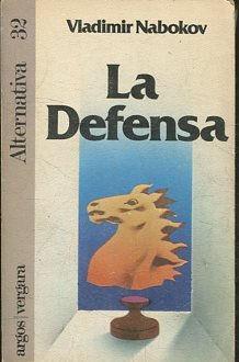 La defensa.: Vladimir Nabokov. TDK605