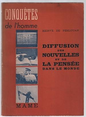 Diffusion des nouvelles et de la pensée: Hervé De Peslouan