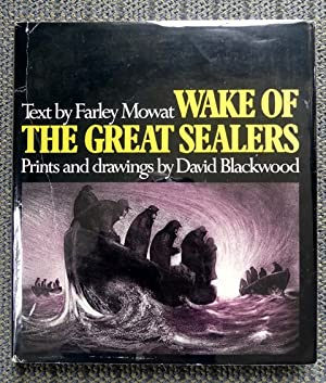 WAKE OF THE GREAT SEALERS.