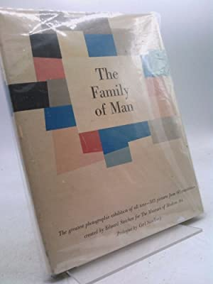 The Family of Man: Steichen, Edward ,