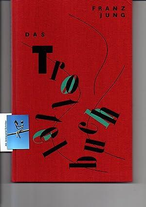 Das Trottelbuch. [Normalausgabe]. Mit 5 mehrfarbigen Originaltransparentlithographien: Jung, Franz: