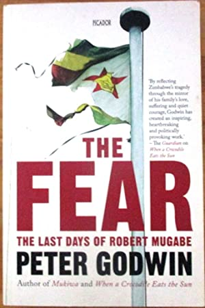 The Fear the Last Days of Robert Mugabe