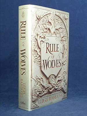 Rule of Wolves *SIGNED 'Limited' First Edition*