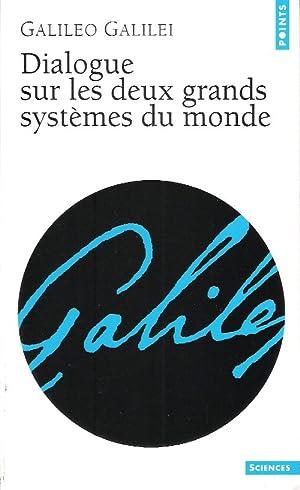 Image du vendeur pour Dialogue Sur Les Deux Grands Systèmes du Monde mis en vente par Au vert paradis du livre