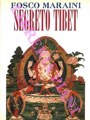 Segreto Tibet.: MARAINI Fosco -