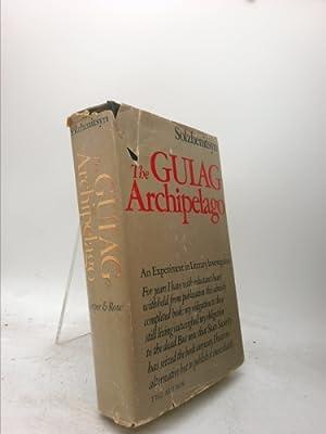 THE GULAG ARCHIPELAGO By ALEKSANDR I. SOLZHENITSYN: ALEKSANDR I. SOLZHENITSYN
