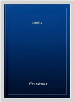 Medea: Jeffers, Robinson