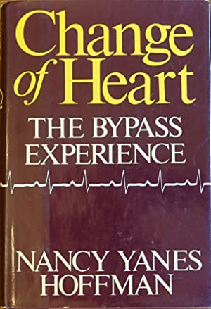 Change of Heart: The Bypass Experience