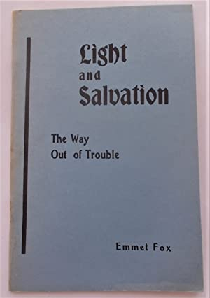 Light and Salvation: Spiritual Key to Psalm XXVII [and] No Results Without Prayer: The Way Out of...