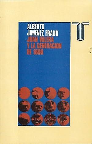 JUAN VALERA Y LA GENERACIÓN DE 1968: Jiménez Fraud, Alberto