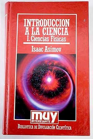 Introducción a la ciencia, Tomo I: Ciencias: Asimov, Isaac