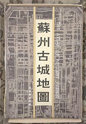 The Atlas of Ancient Suzhou
