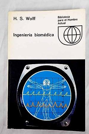 Ingeniería biomédica: Wolff, H. S.