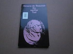 Ein sanfter Tod: Beauvoir, Simone de: