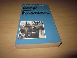 Meine Erinnerungen an Konrad Adenauer: Poppinga, Anneliese: