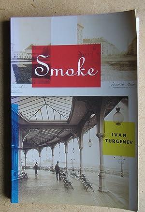 Smoke.: Turgenev, Ivan.
