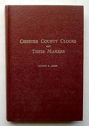 Chester County Clocks and Their Makers: James, Arthur E.