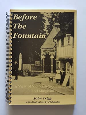 Before the Fountain : A View of Victorian Woolhampton and Midgham