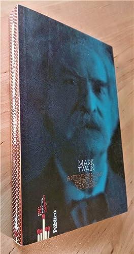 Antiimperialismo, patriotas y traidores: Twain, Mark