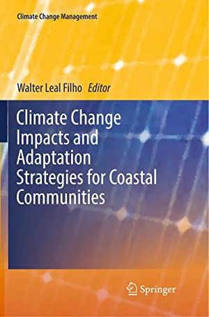 Climate Change Impacts and Adaptation Strategies for: Walter Leal Filho