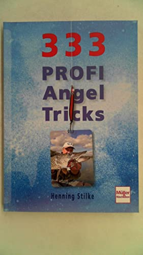 333 Profi-Angeltricks,