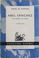 Abel Sánchez una historia de pasión: Unamuno, Miguel de