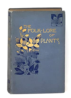 The Folk-Lore of Plants