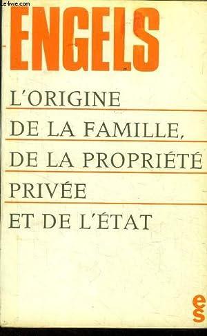L'origine de la famille de la propriété: Engels
