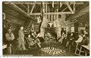 [Postcard] Interior View of Pahaska Teepe, Col. W.F. Cody's Log Hotel in the Rockies [Wyoming] ci...