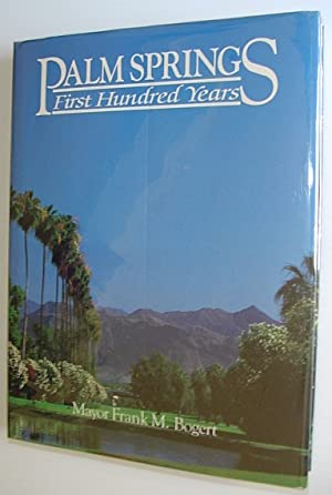 Palm Springs - First Hundred Years