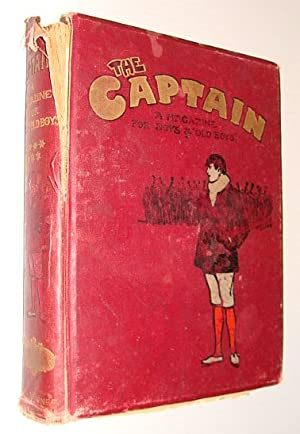 "The Captain - A Magazine for Boys and ""Old Boys"" Volume (Vol.) VII: April, 1902 to September, 1902"