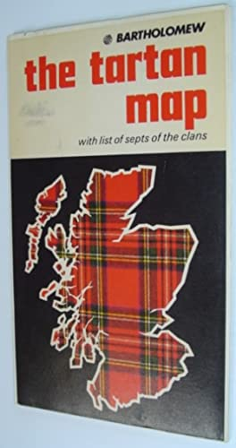 The Tartan Map - With List of Septs of the Clans