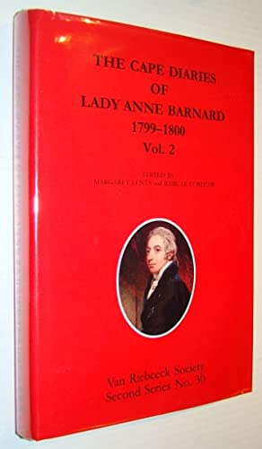 The Cape Diaries of Lady Anne Barnard 1799-1800, Volume Two (2) Only, Second Series No. 30