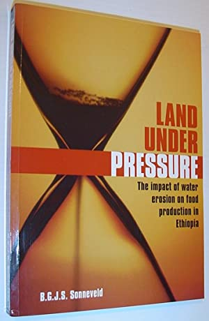 Land Under Pressure: The Impact of Water Erosion on Food Production in Ethiopia *SIGNED BY AUTHOR*
