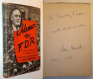 "Memo to F.D.R. (FDR) - Signed and Inscribed By Author to Cycling Champion William ""Torchy"" Peden"