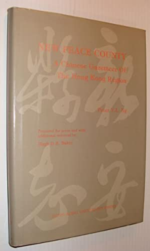 New Peace County: A Chinese Gazetteer of the Hong Kong Region