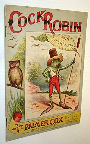 Cock Robin and Other Stories - with Variations and Illustrations