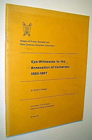 Eye-Witness to the Annexation of Cameroon 1883-1887