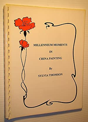 Millennium Moments in China Painting (#6025)